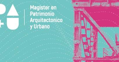 Magister en Patrimonio Arquitectónico y Urbano