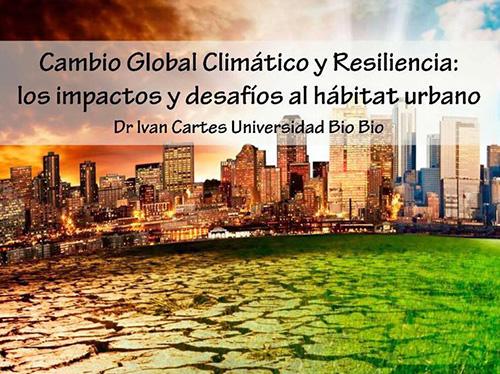 Cambio Climático y Resiliencia